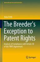 The Breeder's Exception to Patent Rights Analysis of Compliance with Article 30 of the TRIPS Agreement için kapak resmi