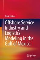 Offshore Service Industry and Logistics Modeling in the Gulf of Mexico için kapak resmi