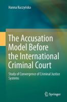The Accusation Model Before the International Criminal Court Study of Convergence of Criminal Justice Systems için kapak resmi