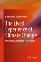 The Lived Experience of Climate Change Knowledge, Science and Public Action için kapak resmi