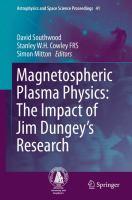 Magnetospheric Plasma Physics: The Impact of Jim Dungey's Research için kapak resmi