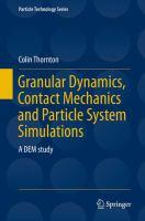 Granular Dynamics, Contact Mechanics and Particle System Simulations A DEM study için kapak resmi