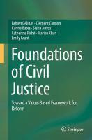 Foundations of Civil Justice Toward a Value-Based Framework for Reform için kapak resmi