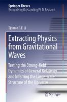 Extracting Physics from Gravitational Waves Testing the Strong-field Dynamics of General Relativity and Inferring the Large-scale Structure of the Universe için kapak resmi