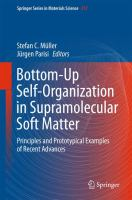 Bottom-Up Self-Organization in Supramolecular Soft Matter Principles and Prototypical Examples of Recent Advances için kapak resmi