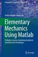 Elementary Mechanics Using Matlab A Modern Course Combining Analytical and Numerical Techniques için kapak resmi
