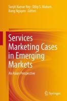 Services Marketing Cases in Emerging Markets An Asian Perspective için kapak resmi