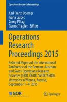 Operations Research Proceedings 2015 Selected Papers of the International Conference of the German, Austrian and Swiss Operations Research Societies (GOR, ÖGOR, SVOR/ASRO), University of Vienna, Austria, September 1-4, 2015 için kapak resmi