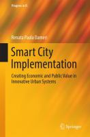 Smart City Implementation Creating Economic and Public Value in Innovative Urban Systems için kapak resmi