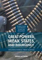 Great Powers, Weak States, and Insurgency Explaining Internal Threat Alliances için kapak resmi