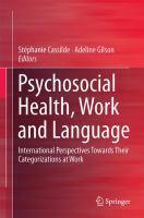 Psychosocial Health, Work and Language International Perspectives Towards Their Categorizations at Work için kapak resmi