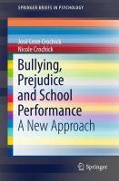 Bullying, Prejudice and School Performance A New Approach için kapak resmi