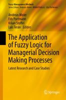The Application of Fuzzy Logic for Managerial Decision Making Processes Latest Research and Case Studies için kapak resmi