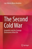 The Second Cold War Geopolitics and the Strategic Dimensions of the USA için kapak resmi
