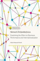 Network Embeddedness Examining the Effect on Business Performance and Internationalization için kapak resmi