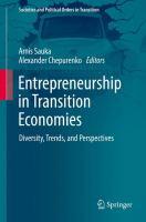 Entrepreneurship in Transition Economies Diversity, Trends, and Perspectives için kapak resmi