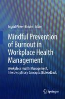 Mindful Prevention of Burnout in Workplace Health Management   Workplace Health Management, Interdisciplinary Concepts, Biofeedback için kapak resmi