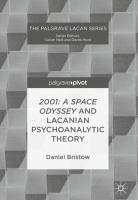 2001: A Space Odyssey and Lacanian Psychoanalytic Theory için kapak resmi