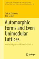 Automorphic Forms and Even Unimodular Lattices için kapak resmi