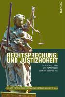 Rechtsprechung und Justizhoheit : Festschrift für Götz Landwehr zum 80. Geburtstag von Kollegen und Doktoranden için kapak resmi