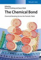 The chemical bond : chemical bonding across the periodic table için kapak resmi