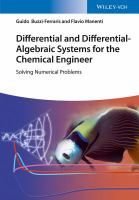 Differential and Differential-Algebraic Systems for the Chemical Engineer : Solving Numerical Problems için kapak resmi