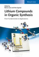 Lithium compounds in organic synthesis : from fundamentals to applications için kapak resmi