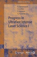 Progress in Ultrafast Intense Laser Science Volume I için kapak resmi