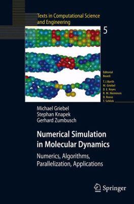 Numerical Simulation in Molecular Dynamics Numerics, Algorithms, Parallelization, Applications için kapak resmi