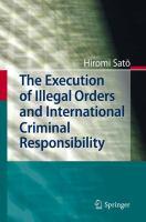 The execution of illegal orders and international criminal responsibility için kapak resmi
