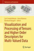 Visualization and Processing of Tensors and Higher Order Descriptors for Multi-Valued Data için kapak resmi