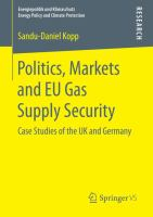Politics, Markets and EU Gas Supply Security Case Studies of the UK and Germany için kapak resmi