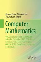 Computer Mathematics 9th Asian Symposium (ASCM2009), Fukuoka, December 2009, 10th Asian Symposium (ASCM2012), Beijing, October 2012, Contributed Papers and Invited Talks için kapak resmi