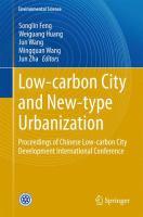 Low-carbon City and New-type Urbanization Proceedings of Chinese Low-carbon City Development International Conference için kapak resmi