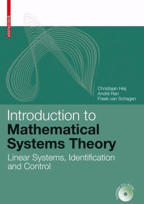 Introduction to Mathematical Systems Theory Linear Systems, Identification and Control için kapak resmi