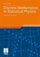 Discrete Mathematics in Statistical Physics Introductory Lectures için kapak resmi