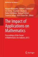 The Impact of Applications on Mathematics Proceedings of the Forum of Mathematics for Industry 2013 için kapak resmi