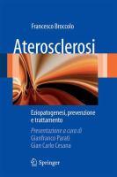 Aterosclerosi Eziopatogenesi, prevenzione e trattamento için kapak resmi