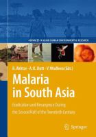 Malaria in South Asia Eradication and Resurgence During the Second Half of the Twentieth Century için kapak resmi