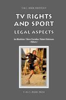 TV rights and sport : legal aspects için kapak resmi
