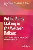 Public Policy Making in the Western Balkans Case Studies of Selected Economic and Social Policy Reforms için kapak resmi