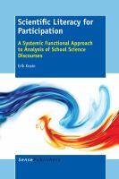Scientific Literacy for Participation A Systemic Functional Approach to Analysis of School Science Discourses için kapak resmi