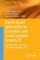 Agent-Based Approaches in Economics and Social Complex Systems IX Post-Proceedings of The AESCS International Workshop 2015 için kapak resmi