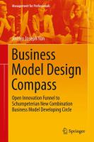 Business Model Design Compass Open Innovation Funnel to Schumpeterian New Combination Business Model Developing Circle için kapak resmi