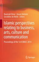Islamic perspectives relating to business, arts, culture and communication Proceedings of the 1st ICIBACC 2014 için kapak resmi