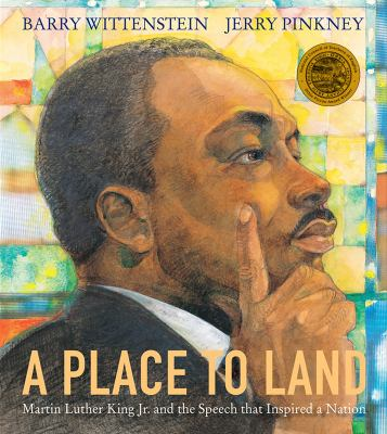 Cover image for A place to land : Martin Luther King Jr. and the speech that inspired a nation