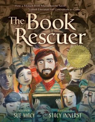 Cover image for The book rescuer : how a mensch from Massachusetts saved Yiddish literature for generations to come