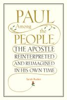 Cover image for Paul among the people : the Apostle reinterpreted and reimagined in his own time1.  Paul among the people : the Apostle reinterpreted and reimagined in his own time