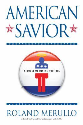 American Savior by Roland Merullo