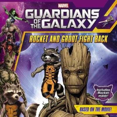 Cover image for Guardians of the galaxy. Rocket and Groot fight back